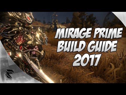 Warframe: Mirage Prime Build Guide 2017 thumbnail