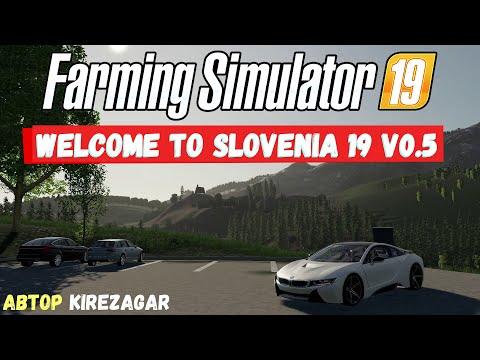 Farming Simulator 19 Welcome To Slovenia 19 V0.5 - Горы #Посмотрим