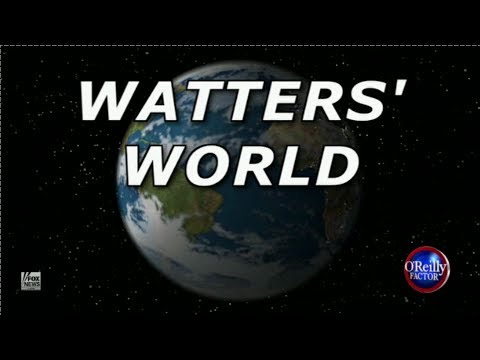 06-11-13 Watters' World on The O'Reilly Factor - The Spying Edition