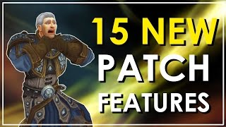 The 15 New Features of Legion Patch 725