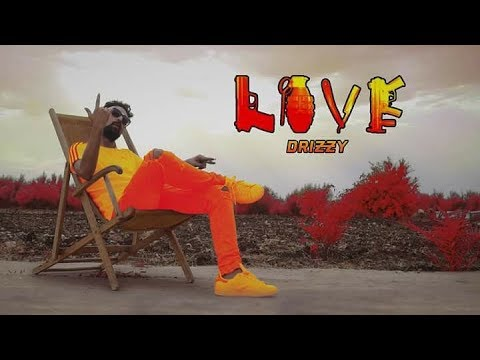 drizzy - Love ( Official Music Video )