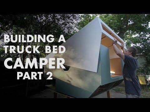 Building a Truck Bed Camper - Part 2: the Exterior Walls