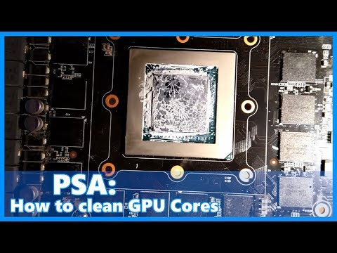 PSA: How to clean your bad looking GPU Cores ( if you care about it )