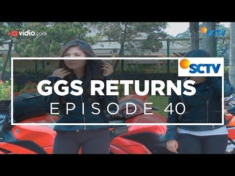 GGS Returns - Episode 40