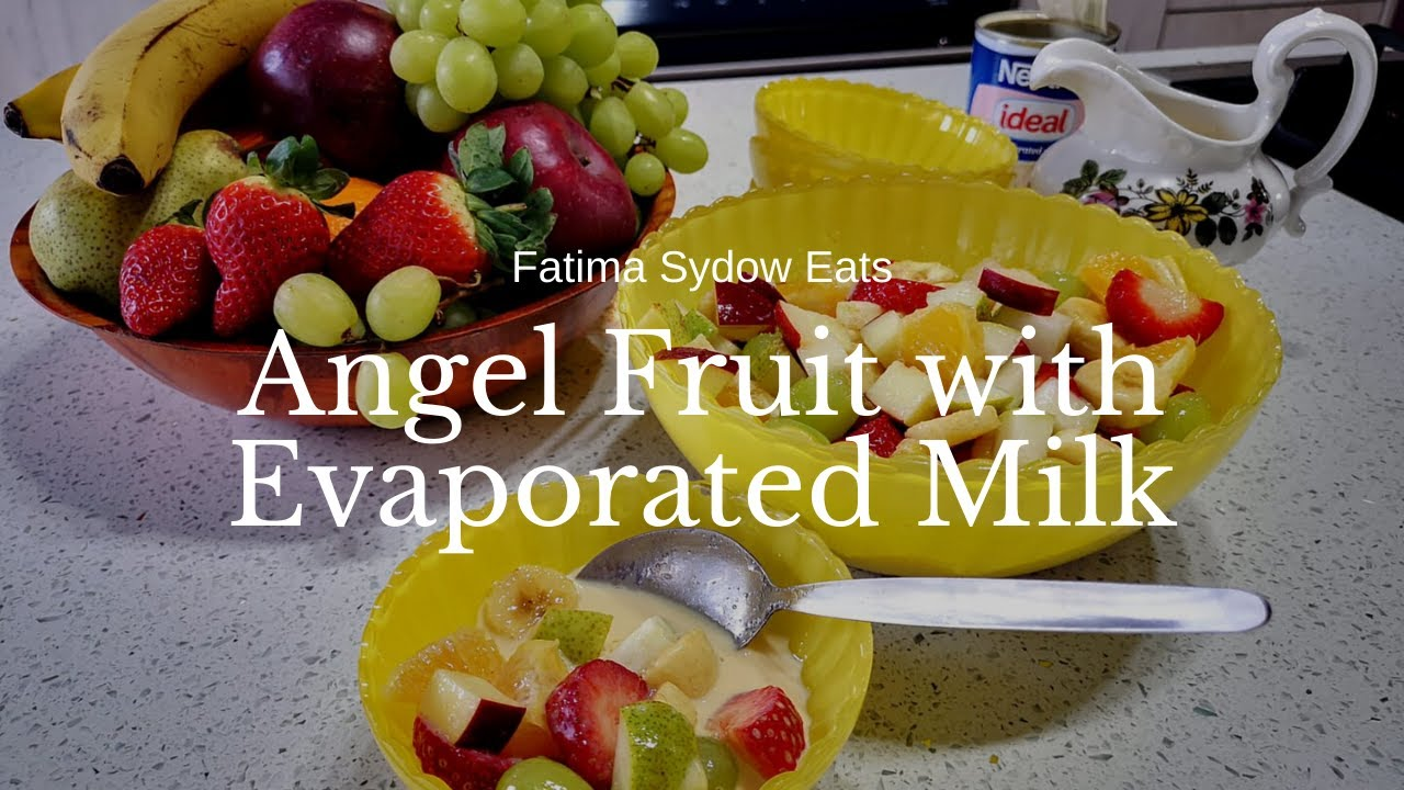 ANGEL FRUIT WITH IDEAL MILK🍌🍎🍇🍓🍐🍊
