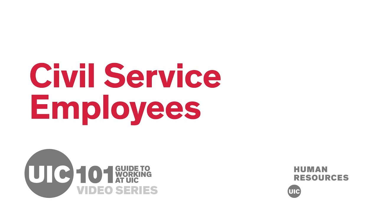 Civil Service Employees - UICHR