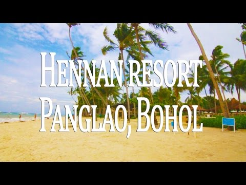 Hennan Resort Alona Beach, Bohol - World class resort in Panglao