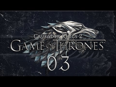 CK2 A Game Of Thrones #03 WHITE WALKERS - Crusader Kings 2 Game Of Thrones Mod Gameplay / Let's Play