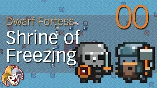 Dwarf Fortress Shrine of Freezing ~ 00 Introduction and Embark thumbnail