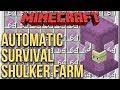 Minecraft: Automatic Shulker Farm (100% Survival Minecraft)
