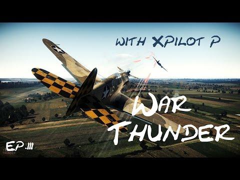 War Thunder with XPilot P / EP.3