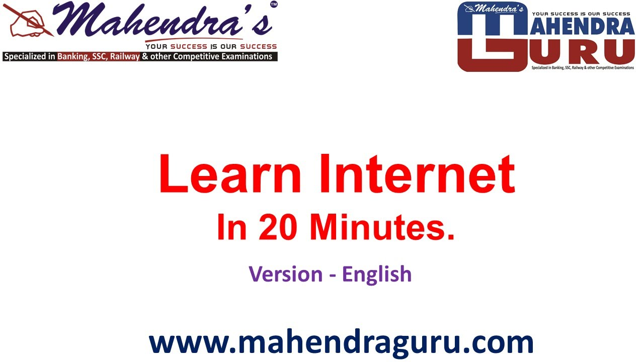 LEARN INTERNET IN 20 MINUTES - ENGLISH VERSION