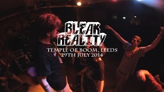 BLEAK REALITY (FULL SET) - Temple Of Boom, Leeds