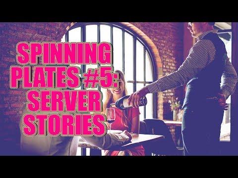 SPINNING PLATES 5: SERVER STORIES