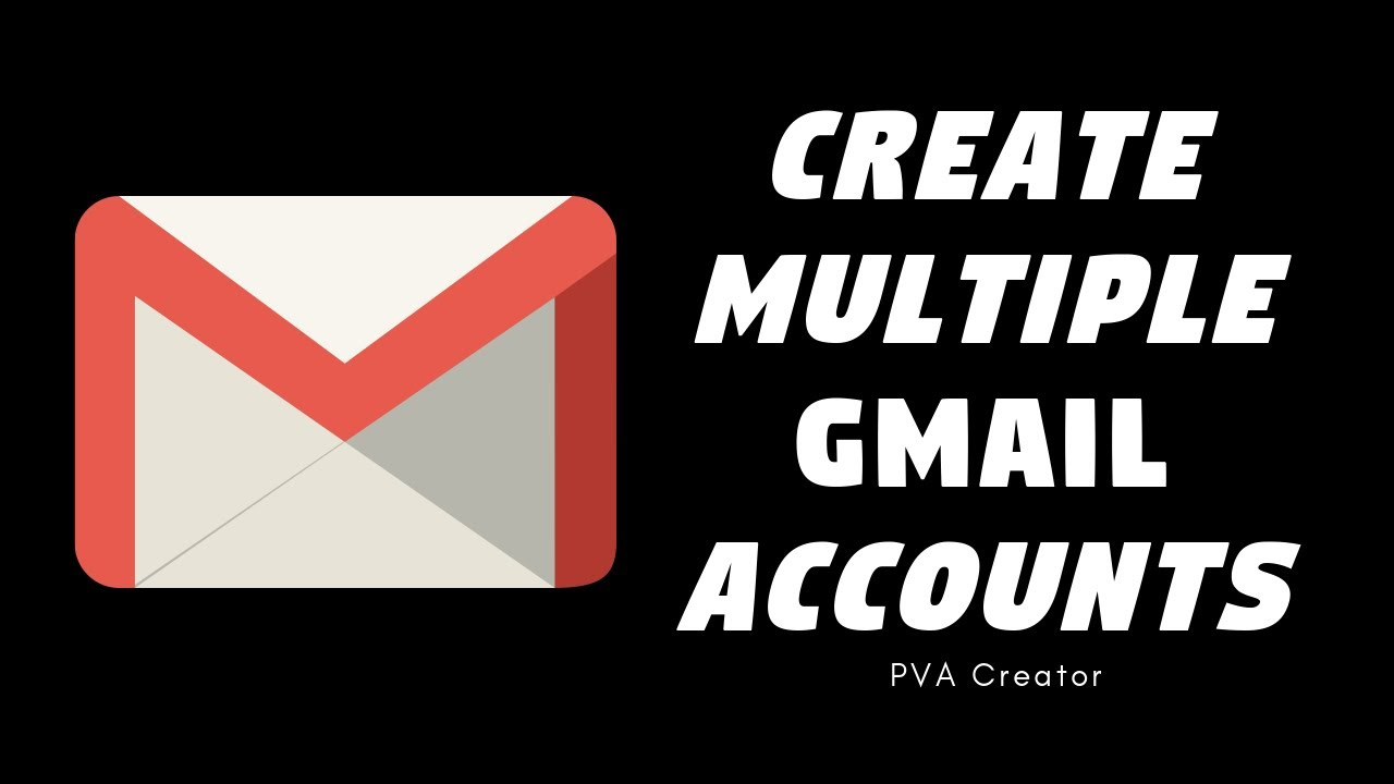 Unlimited Gmail Account Creator