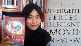 The Divergent Series: Allegiant - Movie Review #3 | Booktube Indonesia