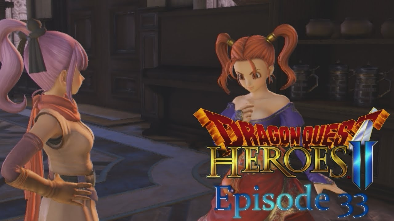 Dragon Quest Heroes 2 - 33 ⚔️ All Puffed Out