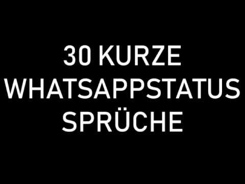 30 Kurze Und Schone Whatsappstatus Spruche Youtube