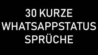 30 KURZE UND SCHÖNE WHATSAPPSTATUS SPRÜCHE