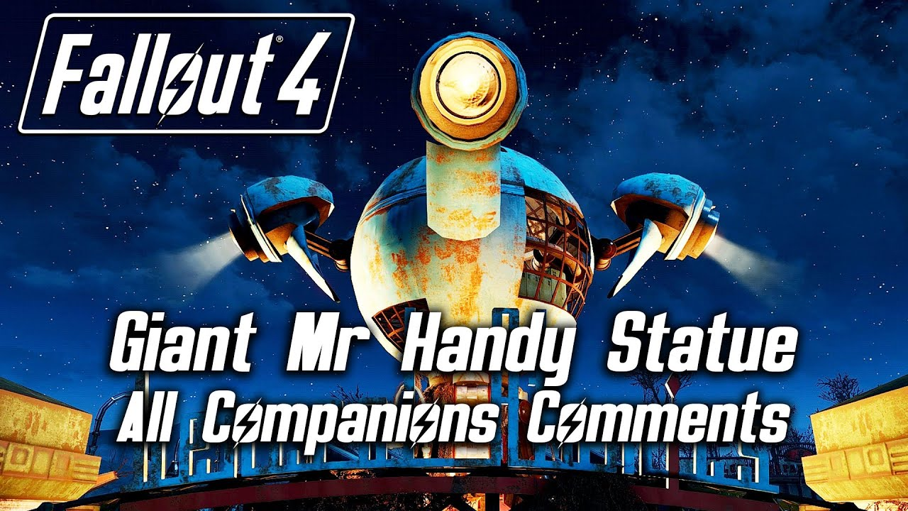 fallout 4 giant mr handy statue all companions comments youtube. Black Bedroom Furniture Sets. Home Design Ideas
