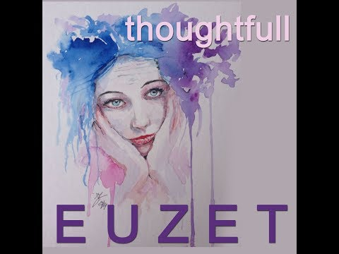 THOUGHTFUL - Didier EUZET (1717)