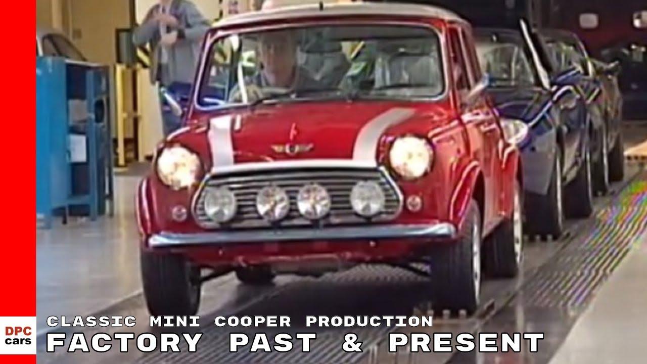 Classic Mini Cooper Production Factory Past Present YouTube - Classic mini car