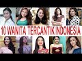 Gambar cover 10 Wanita Tercantik INDONESIA Sepanjang Masa