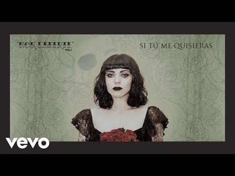 Mon Laferte - Si Tu Me Quisieras (Audio)