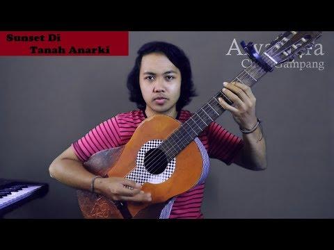 Chord Gampang (Sunset Di Tanah Anarki - SID) by Arya Nara (Tutorial Gitar)