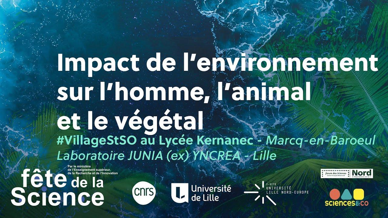 Youtube Video: #VillageSTSO - Impact de l'environnement sur l'homme, l'animal et le végétal Junia (ex) YNCREA Lille