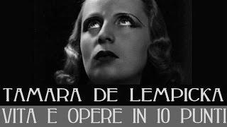 Tamara de Lempicka: vita e opere in 10 punti