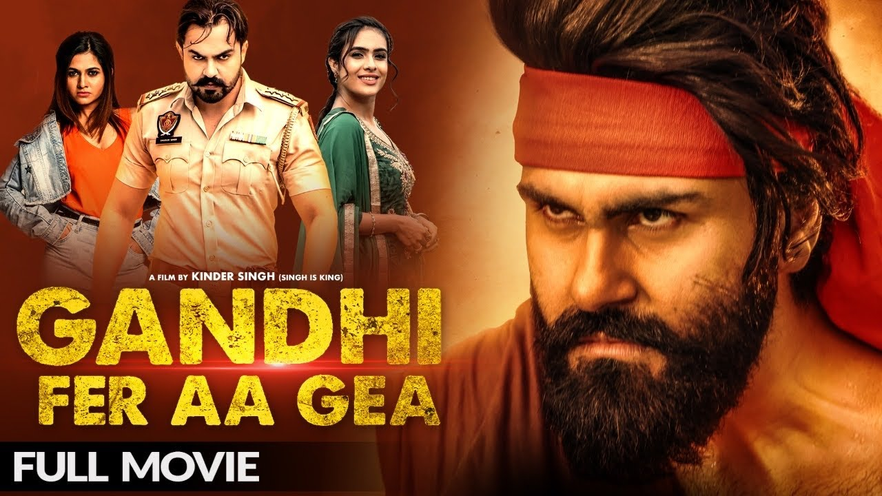 Download Gandhi Fer Aa Gea - (Full Film ) | Aarya Babbar | Neha Malik | Latest Punjabi Movie 2020