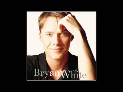 How Lucky I Am - Bryan White (Album)