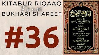 Download Video Dars 36 | Kitabur-Riqaq (Bukhari Sharif) | Mufti Ahmed Khanpuri SB DB MP3 3GP MP4