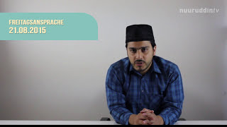 DIE KHUTBA FOLGE 34 - 21 08 2015 Majlis Khuddam ul Ahmadiyya Deutschland NuuruddinTV