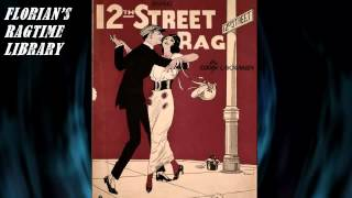 12th Street Rag by Euday L. Bowman - Ragtime Piano