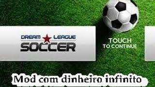 Baixando Dream league soccer,mod dinheiro infinito