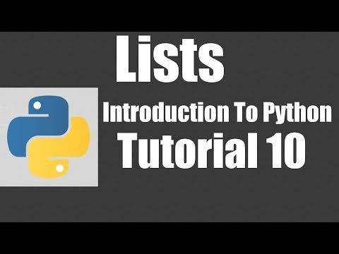 Lists - Python: Tutorial 10 thumbnail