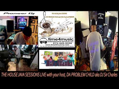 THE HOUSE JAVA SESSIONS LIVE 2021: MONDAY MADNESS RECOVERY MIX W/ DA PROBLEM CHILD aka DJ Sir Cha...
