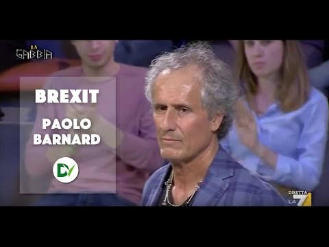 Paolo Barnard: THE TRUTH ABOUT BREXIT