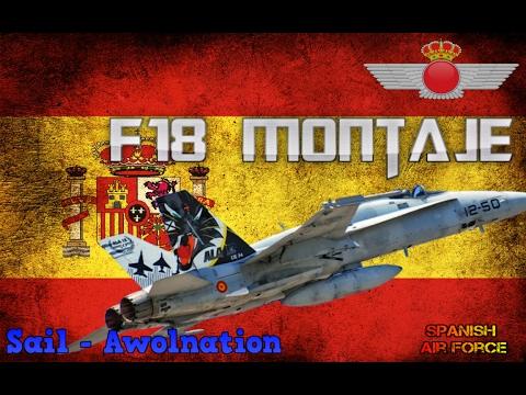 Montaje F18 Spanish Air force / SAIL - AWOLNATION