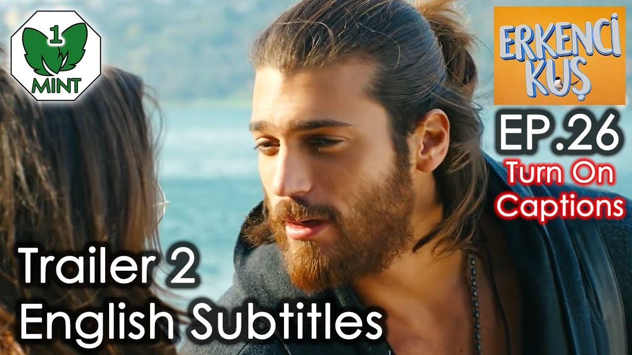 Erkenci Kus Episode 10 English Subtitles Dailymotion