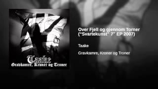 """Over Fjell og gjennom Torner (""""Svartekunst"""" 7″ EP 2007)"""