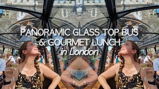 INCREDIBLE! Lunch & wine on a glass-top bus in LONDON! | Unique experience in London with Bustronome
