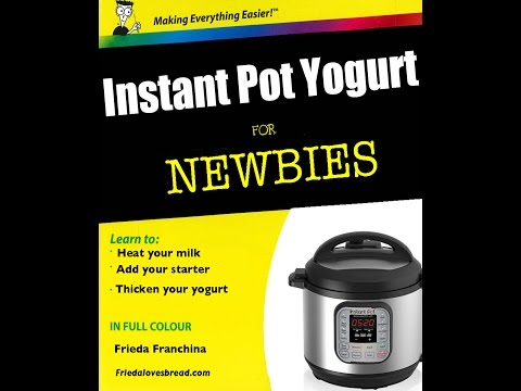 Instant Pot Yogurt For Newbies