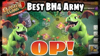 clash of clans best bh4 army op baby dragon squad