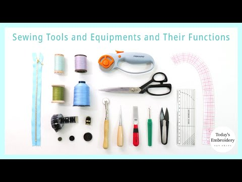 Sewing Tools Equipment And Their Function, What Sewing Supplies Do I Need?