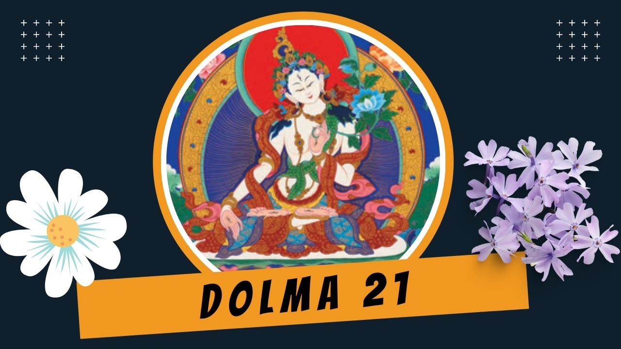 DOLMA / TARA 21/ Tibetan prayer lyrics