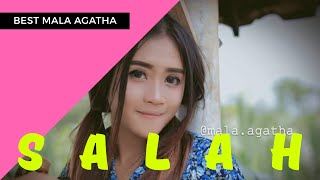 Mala Agatha Salah Official Music Video