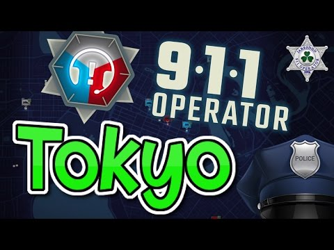 Tokyo - Let's Play - (911 Operator Game)